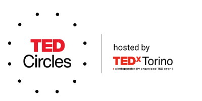 TEDCircles hosted by TEDxTorino