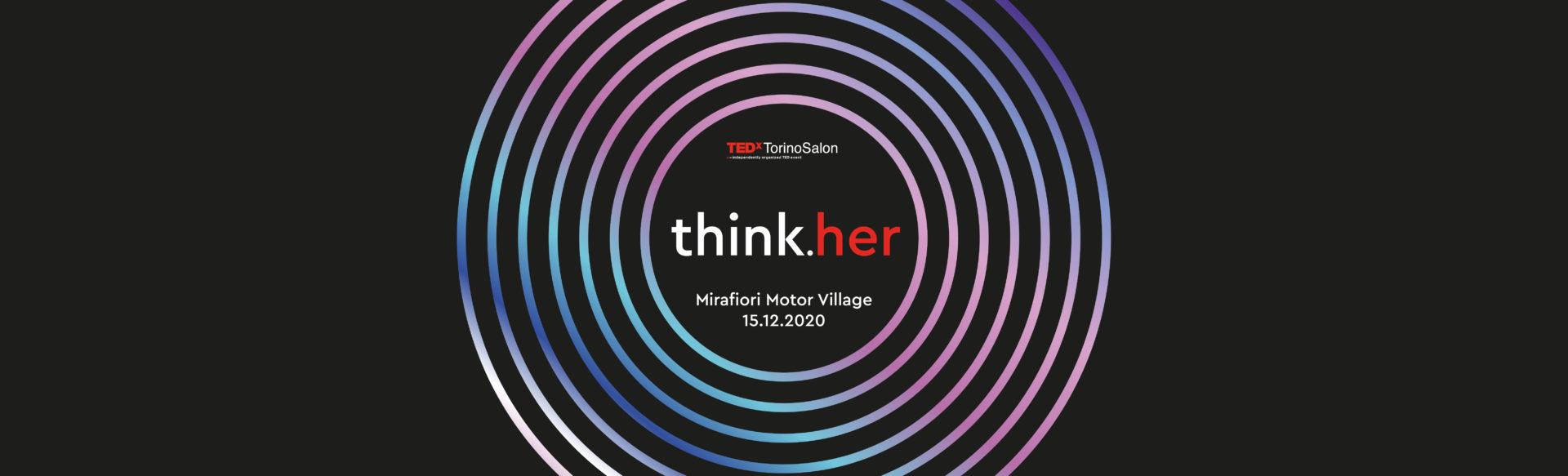 TEDxTorinoSalon think.her